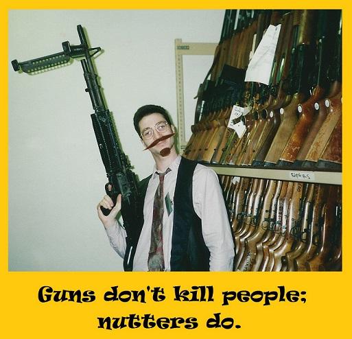 Gun nutter